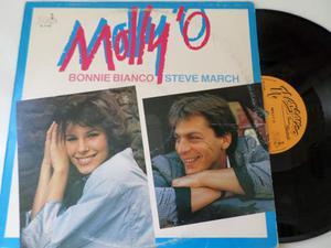 BONNIE BIANCO / STEVE MARCH - Molly 'O - LP / 33 / giri