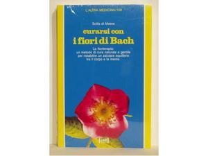 Curarsi con i fiori di bach - scilla di massa - ed.red -