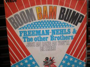 Boom bam bump dei freeman-nehls the other brothers 45 giri