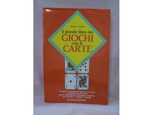 Il grande libro dei giochi con le carte di Benito Carbone