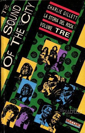 Charlie gillett la storia del rock in 3 volumi-