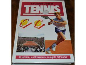 La Grande Guida al Tennis - Andre' Jacques Dereix