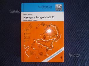 Navigare Lungocosta 2 Dalla Calabria a Malta NUOVO
