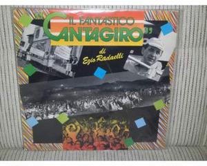 Il fantastico cantagiro di ezio radaelli