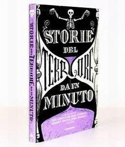 STORIE DEL TERRORE DA UN MINUTO, autori vari, Mondadori