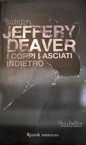 I CORPI LASCIATI INDIETRO di Jeffery Deaver
