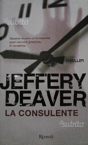 LA CONSULENTE di Jeffery Deaver