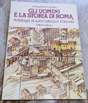 Gli uomini e la storia di Roma