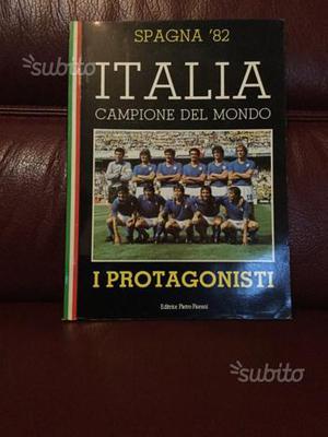 ITALIA Campione del Mondo - i Protagonisti