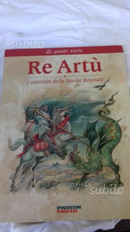 Re artu posot class - Re artu ei cavalieri della tavola rotonda libro ...