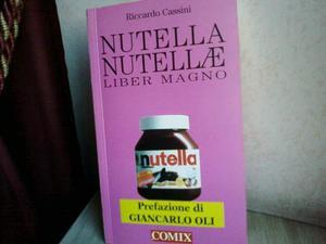 Nutella nutellae. Liber magno di Riccardo Cassini