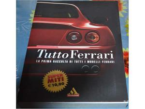 Tutto Ferrari - La Prima Raccolta di tutti i modelli Ferrari