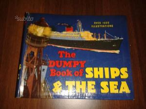 The Dumpy Book Of Ships and The Sea