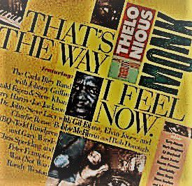 cd That's The Way I Feel Now - A Tribute To Thelonious Monk