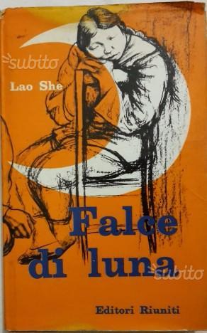 Lao She - Falce di luna e altri racconti [Editori