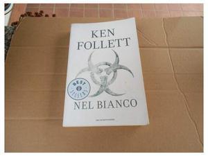 Ken Follet - Nel Bianco