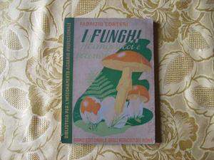 I funghi. Mangerecci e velenosi di Fabrizio Cortesi -