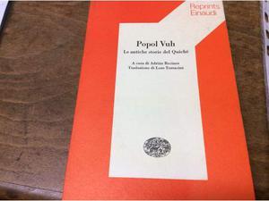 Popol vuh. le antiche storie del