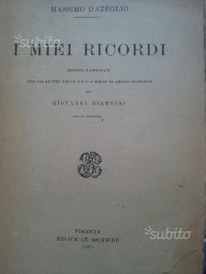 Libro I MIEI RICORDI di M. D'AZEGLIO del