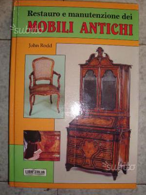 Restauro e manutenzione dei Mobili Antichi J.Rodd