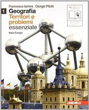 GEOGRAFIA: Territori e problemi: 1 e 2