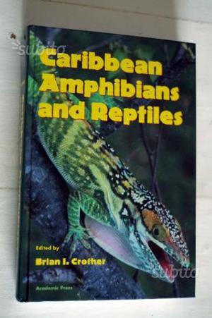 Libro rettili anfibi erpetologia Caribbean