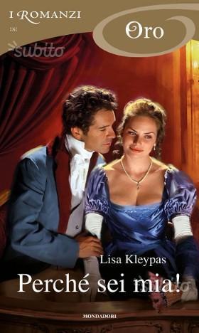 Romanzo Perchè sei mia Lisa Kleypas nuovo