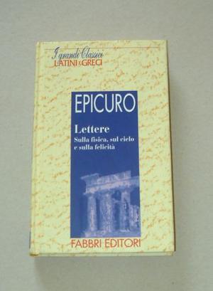 EPICURO - Lettere + frammenti epistolario