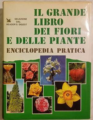 Il grande libro dei fiori e delle piante G. Manenti Ed.