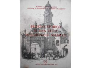 Profilo storico di una cittaâ€(TM) meridionale: salerno