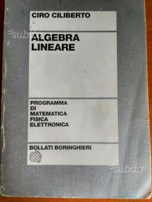 CIRO CILIBERTO ALGEBRA LINEARE PDF