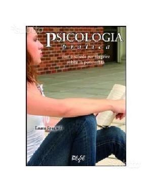 Psicologia pratica. Test e schede per.()