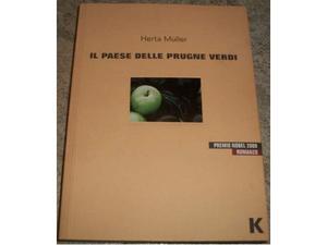 Il paese delle prugne verdi, di Herta Muller