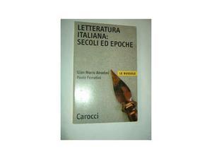 Letteratura italiana: secoli ed epoche ()