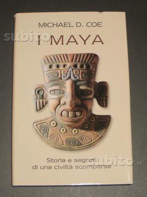 "Libro NUOVO: ""I Maya"" di Michael D. Coe"