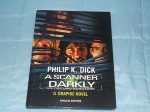 A Scanner Darkly: Un oscuro scrutare (Graphic novel)