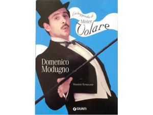 Domenico Modugno - la leggenda di mister Volare. Giuti