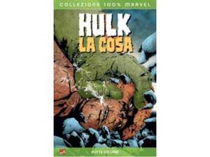 Hulk / La Cosa: Botte da orbi 100% Marvel Panini