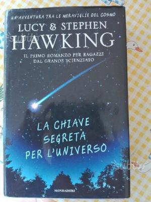 La chiave segreta dell'Universo di S.Hawking