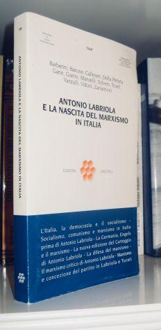 Antonio Labriola e la nascita del Marxismo in Italia