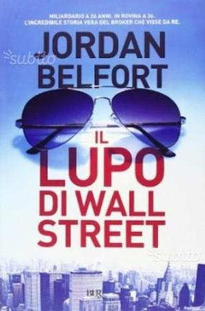 Il lupo di wall street - the wolf of wall street