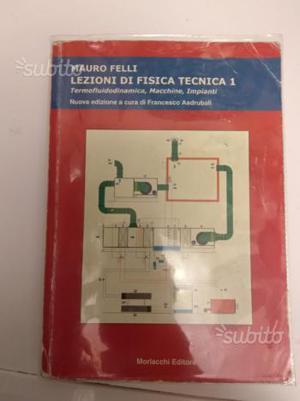 M. Felli: Lezioni di Fisica Tecnica - Volume 1