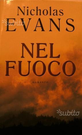 NEL FUOCO di Nicholas Evans