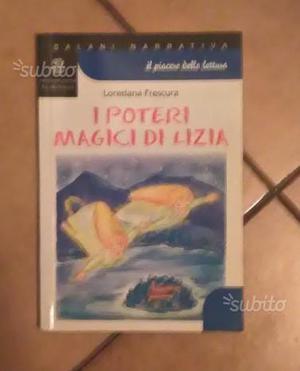 I POTERI MAGICI DI LIZIA di Loredana Frescura