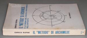 """Il """"metodo"""" di Archimede e le origini del calcolo"""