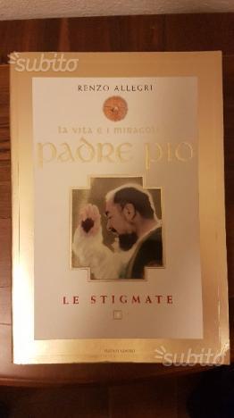 La vita e i miracoli di Padre Pio di Renzo Allegri