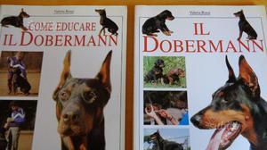Il Dobermann 2 Volumi di Valeria Rossi - De Vecchi