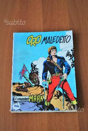 """Fumetto """"IL COMANDANTE MARK"""" n.76 ORO MALEDETTO"""