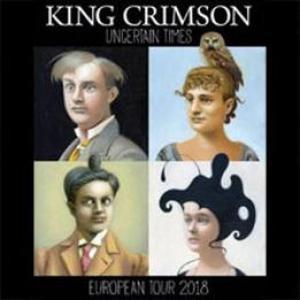 Biglietti King Crimson - Uncertain Times | biglietti