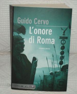Guido Cervo l 'onore di Roma PIEMME BESTSELLER Romanzo